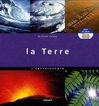 Michael Allaby - La Terre - L'encyclophoto.