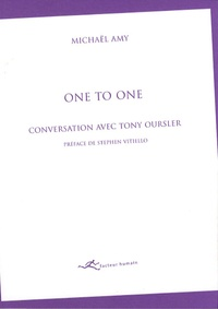 Michaël Amy - One to One - Conversation avec Tony Oursler.