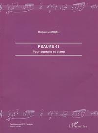 Michaël Andrieu - Psaume 41 - Pour soprano et piano.