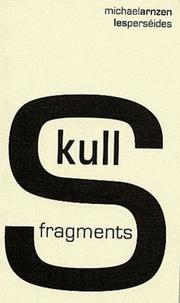 Michael Arnzen - Skull fragments - Edition bilingue français-anglais.