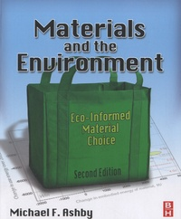 Michael Ashby - Materials and the Environment - Eco-informed Material Choice.