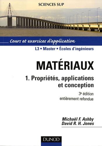 Michael Ashby et David-R-H Jones - Matériaux - Tome 1, Propriétés, applications et conception.