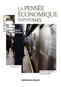 Michaël Assous - La pensée économique depuis 1945.