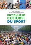 Michaël Attali et Jean Saint-Martin - Dictionnaire culturel du sport.