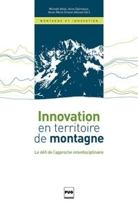 Michaël Attali et Anne Dalmasso - Innovation en territoire de montagne - Le défi de l'approche interdisciplinaire.