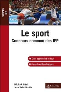 Michaël Attali et Jean Saint-Martin - Le sport - Concours commun des IEP.
