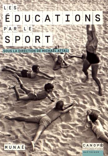 Michaël Attali - Les éducations par le sport.