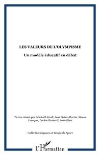 Michaël Attali - Les valeurs de l'Olympisme - Un modèle éducatif en débat.