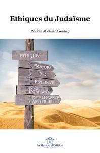 Michaël Azoulay - Ethiques du judaïsme.