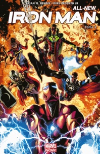 Michael B. Bendis et Mike Deodato Jr - All-New Iron Man (2015) T02 - War Machines.