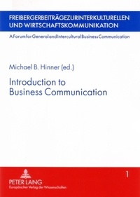Michael B. Hinner - Introduction to Business Communication.