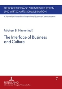 Michael B. Hinner - The Interface of Business and Culture.