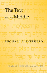 Michael b. Shepherd - The Text in the Middle.