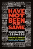 Michael Barclay et Jim Hanas - Have Not Been the Same (rev) - The CanRock Renaissance 1985-1995.