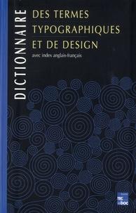 Dictionnaire des termes typographiques et de design - Avec index anglais-français.pdf