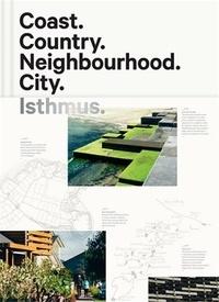 Michael Barrett - Coast, Country, Neighbourhood, City - Isthmus.