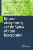 Michael Barrie - Dynamic Antisymmetry and the Syntax of Noun Incorporation.