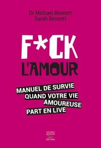 Deedr.fr Fuck l'amour - Manuel de survie quand votre vie amoureuse part en live Image