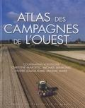 Michaël Bermond et Valérie Jousseaume - Atlas des campagnes de l'Ouest.