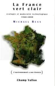 La France vert clair - Ecologie et modernité technologique 1960-2000.pdf