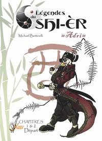 Michaël Bettinelli - Légendes du Shi-èr, épisodes 1 et 2.