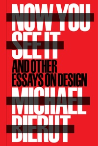 Now You See it and Other Essays on Design.pdf