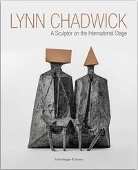 Lynn Chadwick - A sculptor on the international stage.pdf