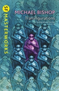 Michael Bishop - Transfigurations.