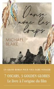 Michael Blake - Danse avec les loups.