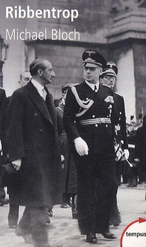 Michaël Bloch - Ribbentrop.