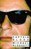 Michael Blodgett - Captain Blood.