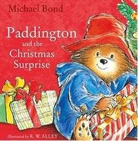 Michael Bond - Paddington and the Christmas Surprise.
