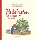 Michael Bond et Robert W. Alley - Paddington et le Noël surprise.