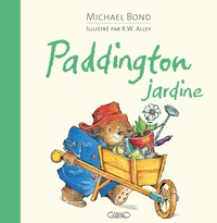 Michael Bond et Robert W. Alley - Paddington jardine.