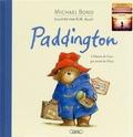 Michael Bond et Robert W. Alley - Paddington - L'histoire de l'ours qui venait du Pérou.