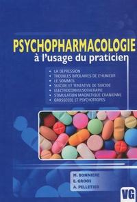 Michaël Bonnière et Elisabeth Groos - Psychopharmacologie à l'usage du praticien.