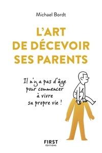 Téléchargement gratuit d'ebook du domaine public L'art de décevoir ses parents  (Litterature Francaise) par Michael Bordt 9782412042045