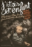 Michael Bornstein et Debbie Bornstein Holinstat - J'étais cet enfant - L'histoire vraie d'un jeune survivant à Auschwitz.
