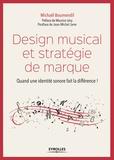 Michaël Boumendil - Design musical et stratégie de marque - Quand une identité sonore fait la différence !.