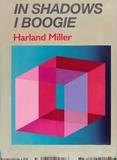 Michael Bracewell et Martin Herbert - In Shadows I Boogie - Harland Miller.