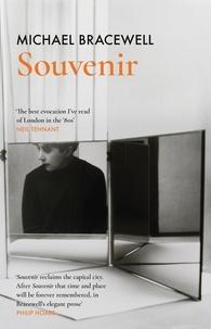 Michael Bracewell - Souvenir.