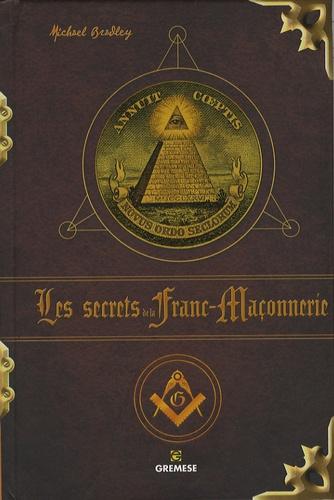 Michael Bradley - Les secrets de la Franc-Maçonnerie.