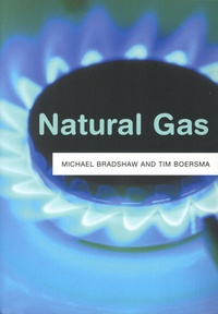Michael Bradshaw et Tim Boersma - Natural Gas.