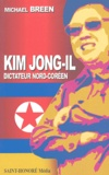 Michael Breen - Kim Jong-il, dictateur nord-coréen.