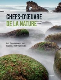 Accentsonline.fr Chefs-d'oeuvre de la nature - Les éléments qui ont façonné notre planète Image