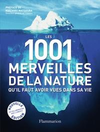 Ebook téléchargement gratuit francais Les 1001 merveilles de la nature  - Qu'il faut avoir vues dans sa vie en francais iBook MOBI