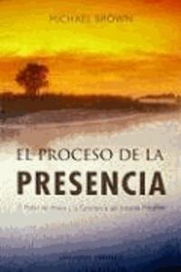 Michael Brown - Proceso de La Presencia, El.