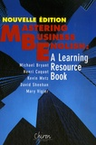 Michael Bryant - Mastering business in english - A learning resource book. 1 CD audio
