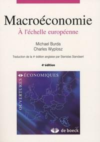 Michael Burda et Charles Wyplosz - Macroéconomie - A l'échelle européenne.