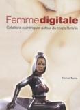 Michael Burns - Femme digitale - Créations numériques autour du corps féminin.